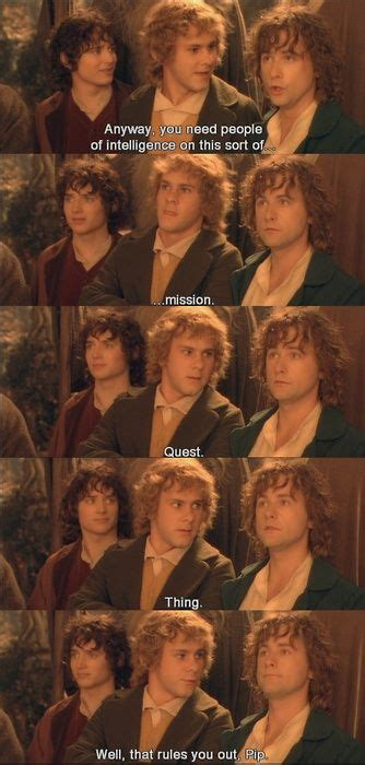 Where are we going again? Lol Pippin is the best