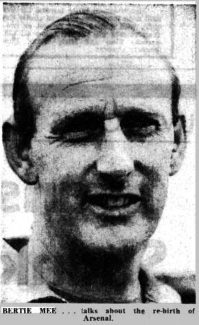 Bertie Mee , Arsenal manager and the Mee family of Bulwell