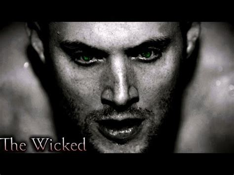 Dean Winchester - The Wicked (Demon Dean/Mark of Cain