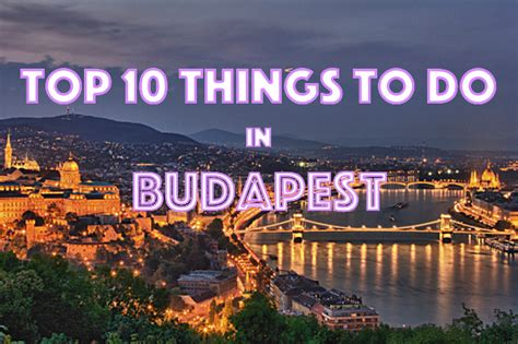 Top 10 Things to do in Budapest | CITIZEN ON EARTH