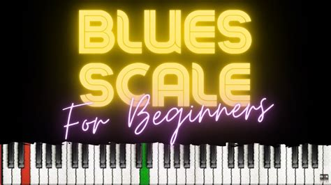 8 Exercises to Practice Blues Scales │Beginner Blues Piano