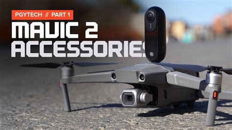 Accessories for the DJI Mavic 2 by PGYTECH - YouTube