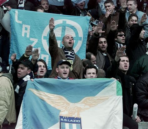 Lazio's Facist Curva Nord: A History of Racism and Violence