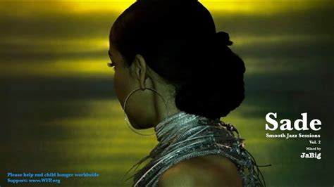 Sade Mix Playlist by JaBig - The Best, Beautiful, Relaxing